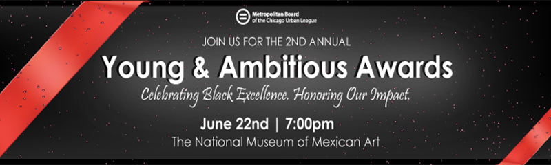 The 2nd Annual Young & Ambitious Awards